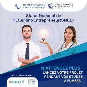 Le Centre d'Innovation de l'UM6SS lance le Statut National de l'Etudiant-Entrepreneur en partenariat avec l'UH2C